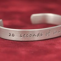 Hand stamped inspirational bracelets - 20 seconds of insane courage