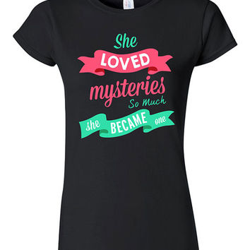 Paper Towns Inspired Quote T-shirt Tshirt Tee Shirt She Loved Mysteries So Much She Became One Gift John Green Book Novel Movie Mystery Teen