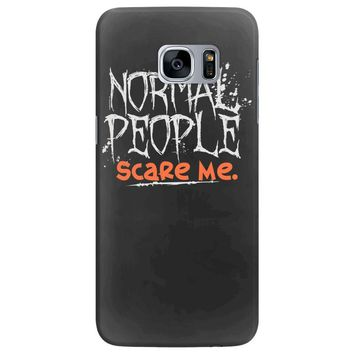 normal people scare me Samsung Galaxy S7 Edge