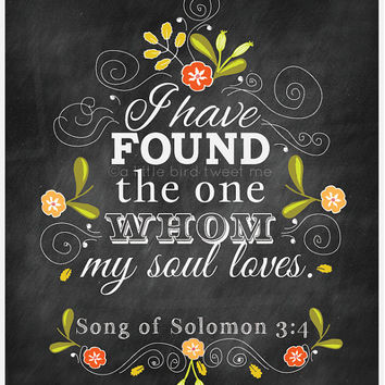 Scripture Art Print. Song of Solomon 3:4. Floral Theme. Chalkboard Art.. Scripture Gifts. 8.5 x 11