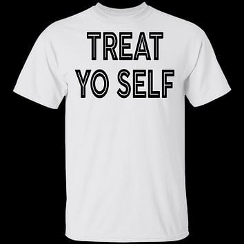 Trat Yo Self T-Shirt