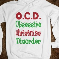 O.C.D. OBSESSIVE CHRISTMAS DISORDER - SWEATER