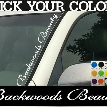 "Backwoods Beauty  Vertical Windshield  Die Cut Vinyl Decal Sticker 4"" x 22"""