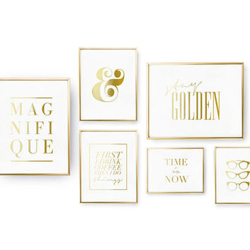 SET of 6 Prints, Stay Golden Print, Magnifique Print, Time Is Now Poster, Real Gold Foil Print, Ampersand, Typography Art, Inspirational Set
