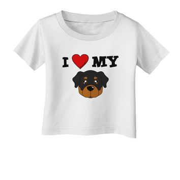 I Heart My - Cute Rottweiler Dog Infant T-Shirt by TooLoud