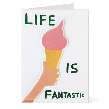 David Shrigley Life Is Fantastic Puffy Sticker Greeting Card