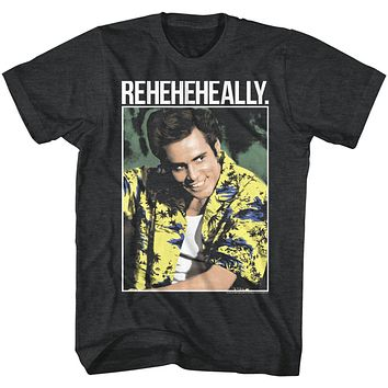 Ace Ventura Tall T-Shirt Pet Detective Reheheheally Black Heather Tee
