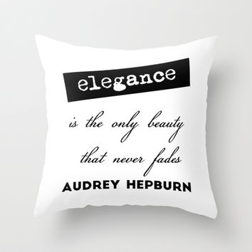 Elegance is the only beauty, Audrey Hepburn quote Throw Pillow by art.style.designs