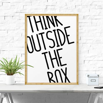 Motivational Print, Think Outside The Box, Printable Quote, Inspirational Office Decor, Inspirational Quotes, Office Wall Art