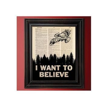 Firefly, Serenity, I Want To Believe, X-Files Poster, Funny Art, Dictionary Art, Book Page, Geek Art, Geeky Gift, Silly Gift