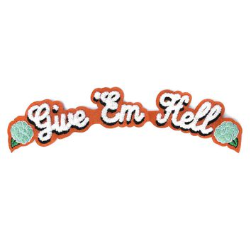 Give 'Em Hell Large Banner Patch