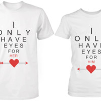 I Only Have Eyes for You Matching Couple Shirts in White (Set)
