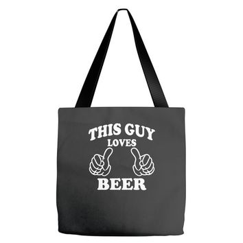 This Guy Loves Beer Tote Bags