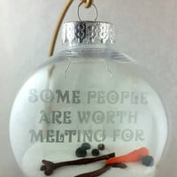 Christmas ornament, Olaf ornament, melted snowman, some people are worth melting for, gift, personalized, bauble,