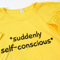 "Men's T-Shirt ""Suddenly Self-Conscious"" All Organic Cotton, Handmade Clothing, Hipster Geekery"