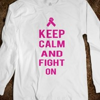 Keep Calm and Fight On Long Sleeve Tee