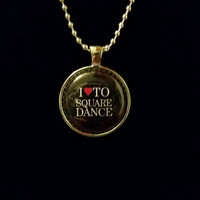 "I Love To Square Dance 1"" Pendant Necklace"