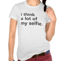 Women's i think a lot of my selfie. have
