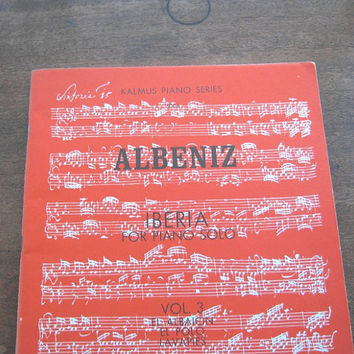 Excellent, Unused Albeniz Iberia Piano Solo; Vol. 3 - Kalmus Piano Series Albeniz Sheet Music - El Albaicin; El Polo; La Vapies Music