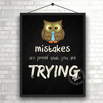 Mistakes are proof that you are trying | Owl Teacher | School | Chalkboard | Quote | Art Print | Typography | Classroom | Printable