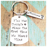 Had My Daddy's Heart,First Father's Day,Personalized Dad Gift,Dad Name Keychain,Special Gift for Dad,Men Custom Gifts,Handstamped Father Dad