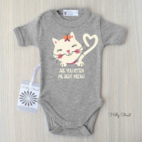 Are You Kitten Me Right Meow? Cute Baby Clothes. Cat Lovers Gift for Baby Girl. Baby One Piece Body Suit. Infant Clothing Gifts. Baby Shower