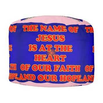 Heart of our faith and hope: The name Jesus! Pouf