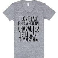 i don't care if he's a fictional character | Juniors T-Shirt | SKREENED