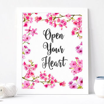 Open Your Heart, Watercolor Art, Aquarelle Flowers Floral Wreath Inspirational Quote Print Printable Watercolor Sakura 8x10, Cherry Blossom