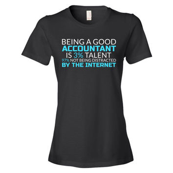 Good Accountant Funny T-Shirt ( T Shirts for Accountants )