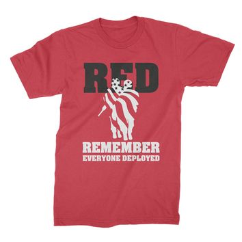 Red Shirt Friday Support Our Troops Remember Everyone Deployed Shirt