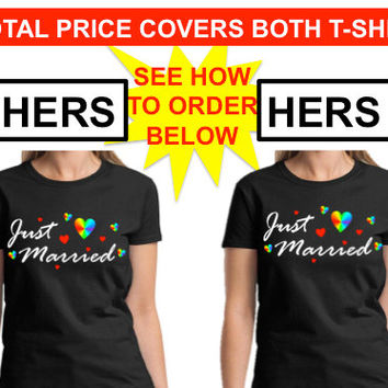 LESBIAN SHIRT Wedding Gift Hers and Hers Just Married Pride T-shirt Gay Marriage Same-Sex Marriage Wedding Gift Groom Gift