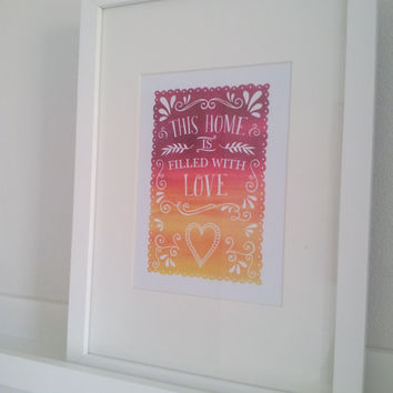 This Home is Filled with Love - Water Colour Printable Poster. Downloadable File.