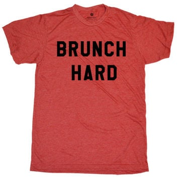 Brunch Hard - Heather Red