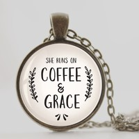 She runs on Coffee & Grace necklace