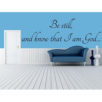 Purchase Be Still and Know that I am God - Spiritual Wall Decals