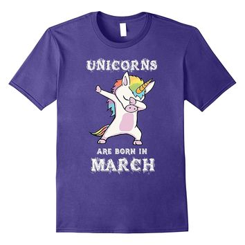 Unicorns are Born in March Dabbing Hip Hop Pose T Shirt