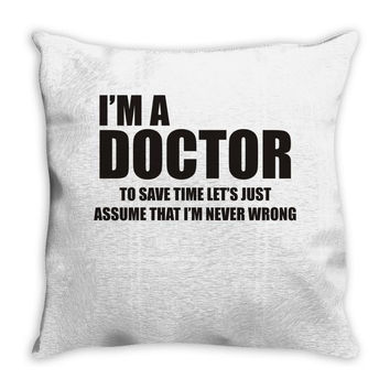 Gift For Doctor T-Shirt Funny Profession Tee Throw Pillow