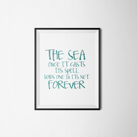 Mermaid Art Print Poster Wall artwork Nursery print Nursery quote The Sea Once it Casts its Spell Digital art print Typographic print