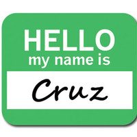 Cruz Hello My Name Is Mouse Pad
