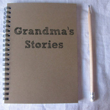 Grandma's Stories- 5 x 7 journal