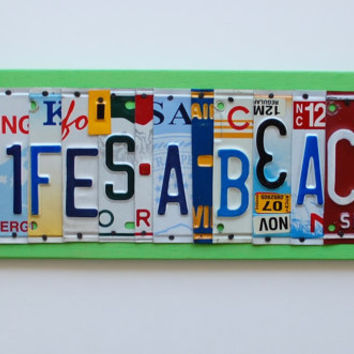 Life's a Beach  OOAK license plate art Beach decor by UniquePl8z