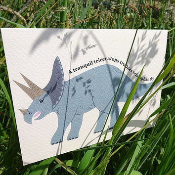 Dinosaur card, tranquil triceratops, hand illustrated alliterative dinosaur greeting card for adults & children, totally jurassic