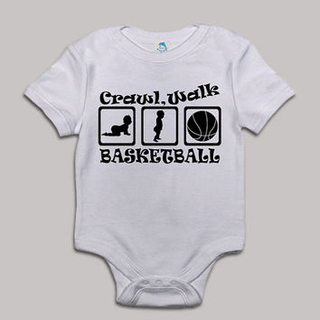 Crawl Walk Basketball Baby Bodysuit Baby Shower Baby Onesuit Baby Suit Baby One New Born Boy Girl Kids Child Children Clothes Gift Present