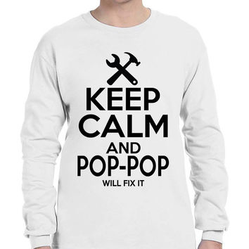 Men's Long Sleeve Keep Calm Pop Pop Will Fix It Grandpa Holiday Tee