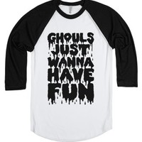 Ghouls Just Wanna Have Fun-Unisex White/Black T-Shirt