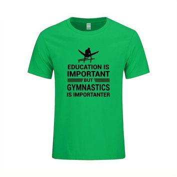 "Men's Gymnastics T-Shirt ""Education Important But Gymnastics is Importanter"" Green"