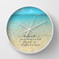 Beach memories last a life time Wall Clock by Sylvia Cook Photography | Society6