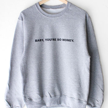 Baby You're So Money Oversized Sweater