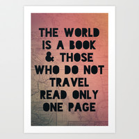 The World is a Book Art Print by Leah Flores